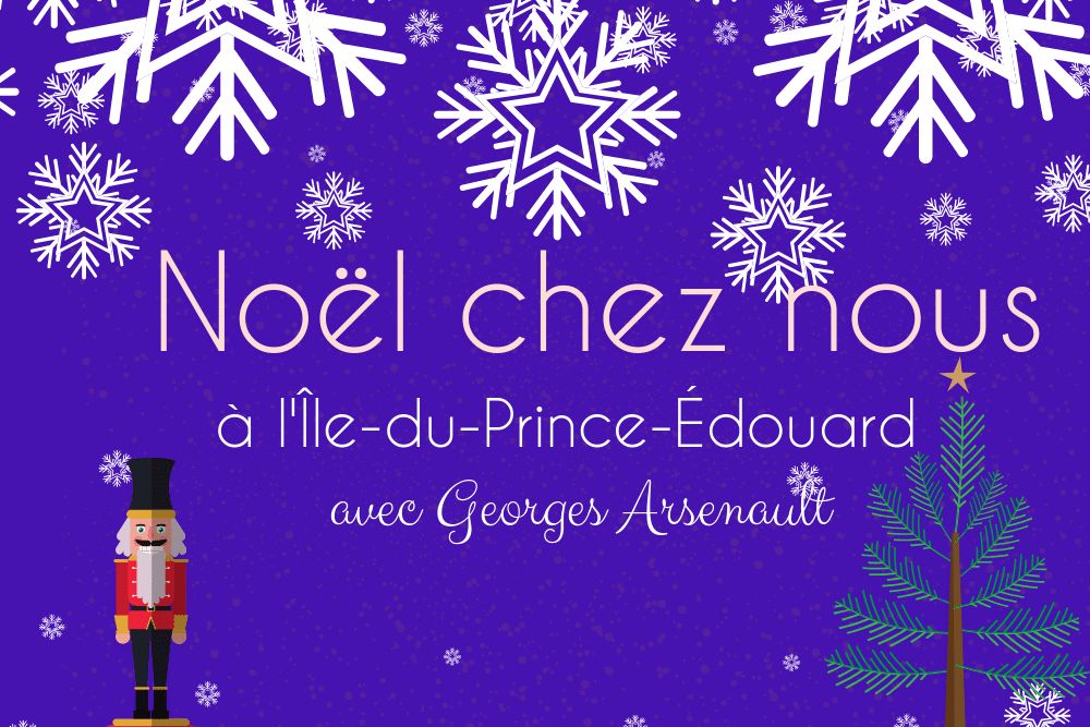 Noël chez Nous – Île-du-Prince-Édouard