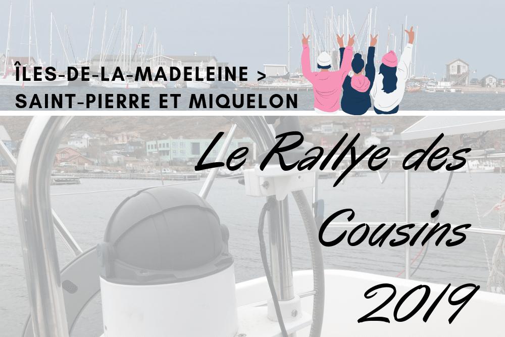 Le Rallye des Cousins : les copains d'abord !