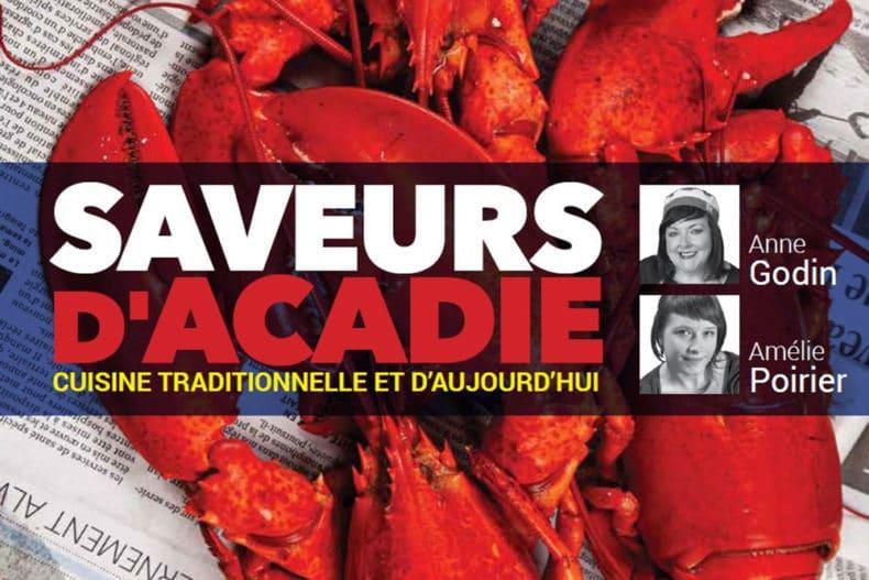 La cuisine acadienne prend son envol avec Saveurs d'Acadie