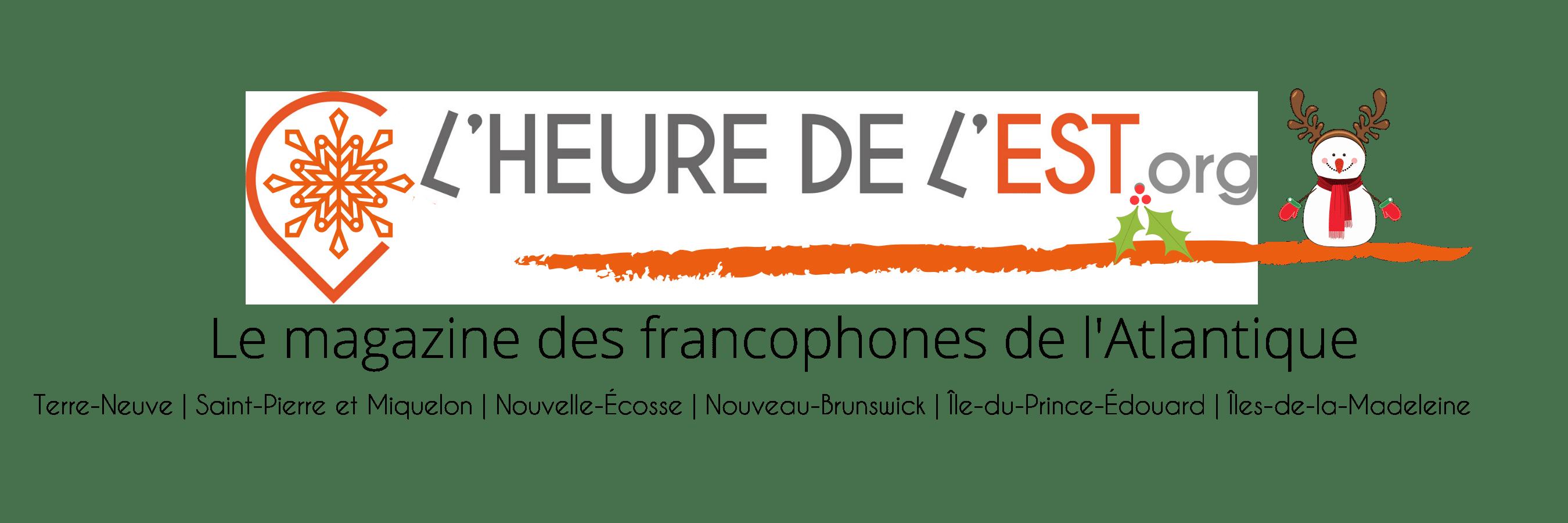 Magazine francophone de l Est du Canada et Saint-Pierre et Miquelon