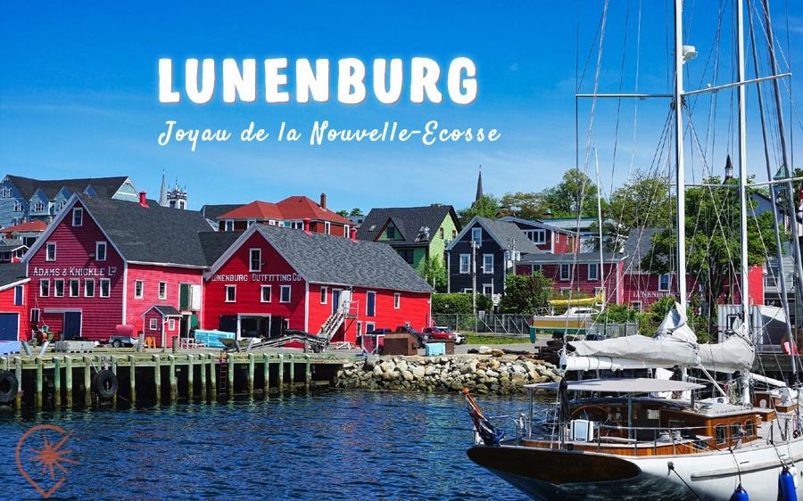 Lunenburg, joyau de la Nouvelle-Écosse